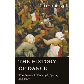 The-History-of-Dance---The-Dance-in-Portugal-Spain-and-Italy