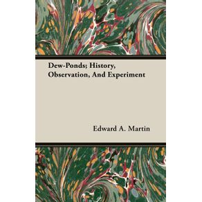 Dew-Ponds--History-Observation-And-Experiment