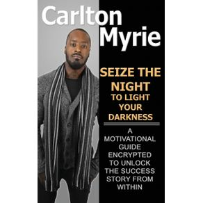 Seize-the-Night-to-Light-Your-Darkness