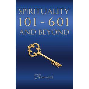 Spirituality-101-601-and-Beyond