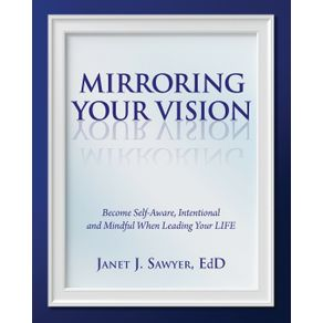 Mirroring-Your-Vision