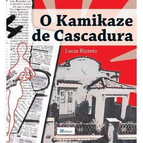 O-Kamikaze-de-Cascadura