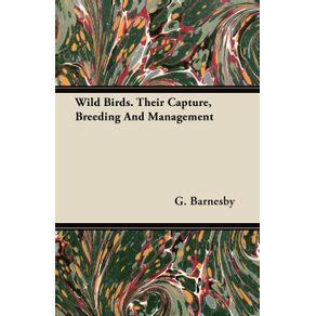 Wild-Birds.-Their-Capture-Breeding-And-Management