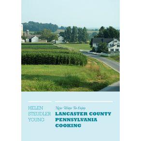 New-Ways-To-Enjoy-Lancaster-County-Pennsylvania-Cooking