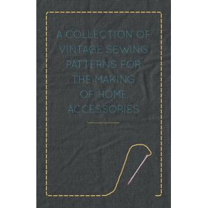 A-Collection-of-Vintage-Sewing-Patterns-for-the-Making-of-Home-Accessories