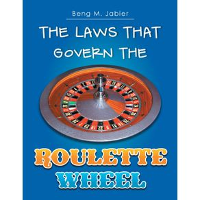 The-Laws-That-Govern-The-Roulette-Wheel
