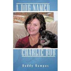 A-Dog-Named-Charlie-Bob