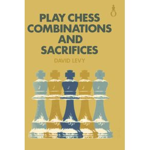 Play-Chess-Combinations-and-Sacrifices