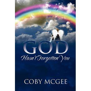 God-Hasnt-Forgotten-You