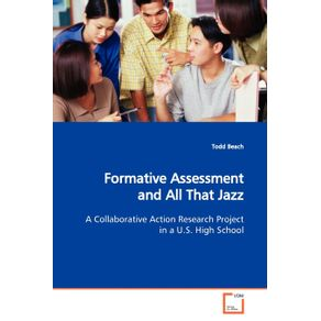 Formative-Assessment-and-All-That-Jazz