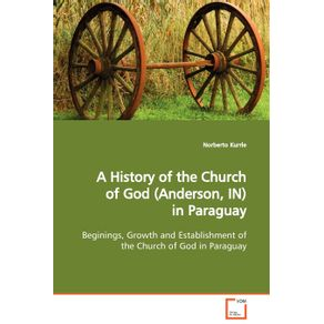 A-History-of-the-Church-of-God--Anderson-IN--in--Paraguay