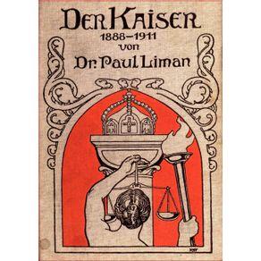 Der-Kaiser-1888-1911