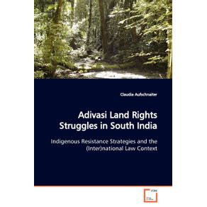 Adivasi-Land-Rights-Struggles-in-South-India