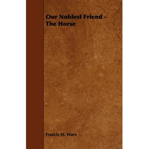 Our-Noblest-Friend---The-Horse
