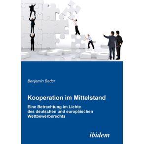 Kooperation-im-Mittelstand.-Eine-Betrachtung-im-Lichte-des-deutschen-und-europaischen-Wettbewerbsrecht