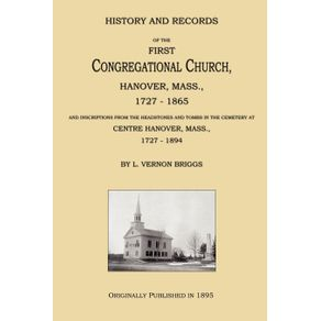 History-and-Records-of-the-First-Congregational-Church-Hanover-Mass.-1727-1865