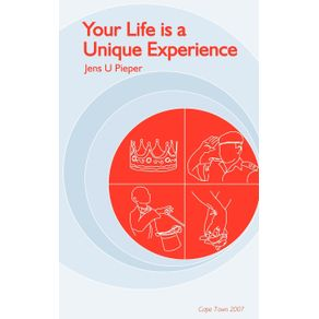 Your-Life-is-a-Unique-Experience