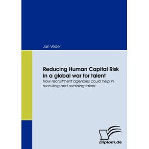 Reducing-Human-Capital-Risk-in-a-global-war-for-talent