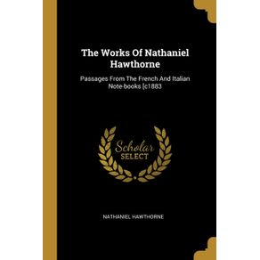 The-Works-Of-Nathaniel-Hawthorne