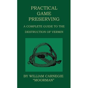 Practical-Game-Preserving---A-Complete-Guide-To-The-Destruction-Of-Vermin