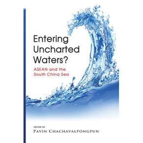 Entering-Uncharted-Waters--ASEAN-and-the-South-China-Sea