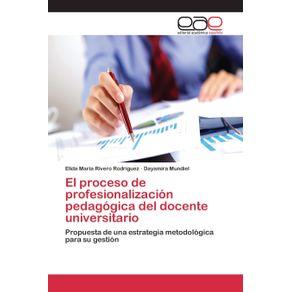 El-proceso-de-profesionalizacion-pedagogica-del-docente-universitario