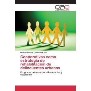Cooperativas-como-estrategia-de-rehabilitacion-de-delincuentes-urbanos