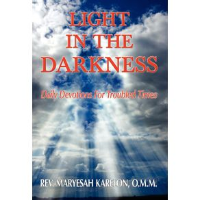 Light-in-the-Darkness--Daily-Devotions-For-Troubled-Times
