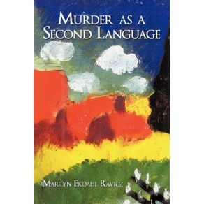 Murder-as-a-Second-Language