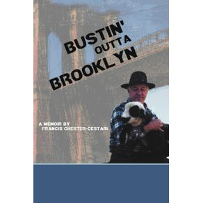 Bustin-Outta-Brooklyn