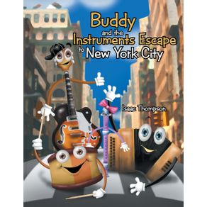 Buddy-and-the-Instruments-Escape-to-New-York-City