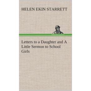 Letters-to-a-Daughter-and-A-Little-Sermon-to-School-Girls