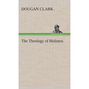 The-Theology-of-Holiness