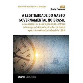 A-Legitimidade-do-Gasto-Governamental-no-Brasil--As-Condicoes-de-Possibilidade-do-Controle-Externo-pelo-Tribunal-de-Contas-da-Uniao-apos-a-Constituicao-Federal-de-1988