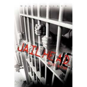Jailhead.-My-Life-in-a-Box