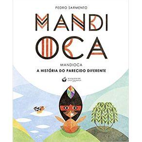 MANDIOCA--A-HISTORIA-DO-PARECIDO-DIFERENTE