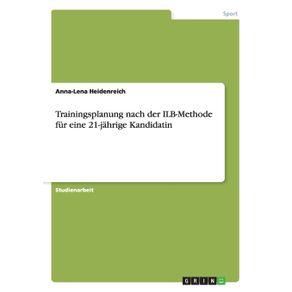 Trainingsplanung-nach-der-ILB-Methode-fur-eine-21-jahrige-Kandidatin