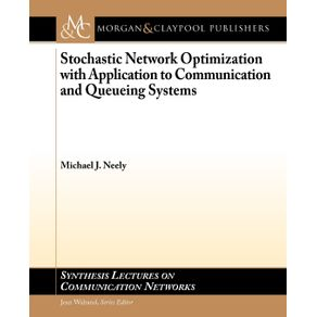 Stochastic-Network-Optimization-with-Application-to-Communication-and-Queueing-Systems