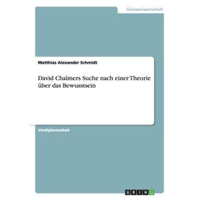 David-Chalmers-Suche-nach-einer-Theorie-uber-das-Bewusstsein