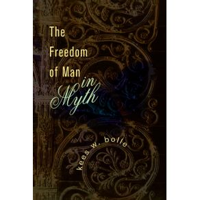 The-Freedom-of-Man-in-Myth