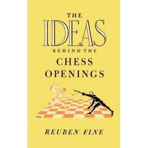 The-Ideas-Behind-the-Chess-Openings