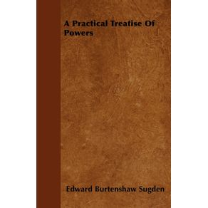 A-Practical-Treatise-Of-Powers