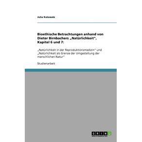 """Bioethische-Betrachtungen-anhand-von-Dieter-Birnbachers-""""Naturlichkeit--Kapitel-6-und-7"""
