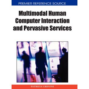 Multimodal-Human-Computer-Interaction-and-Pervasive-Services