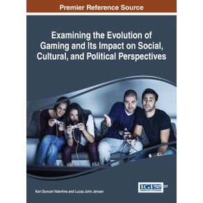 Examining-the-Evolution-of-Gaming-and-Its-Impact-on-Social-Cultural-and-Political-Perspectives