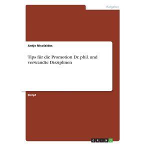 Tips-fur-die-Promotion--Dr.-phil.-und-verwandte-Disziplinen