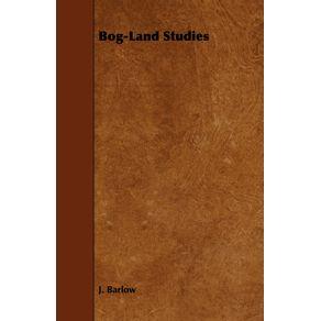 Bog-Land-Studies