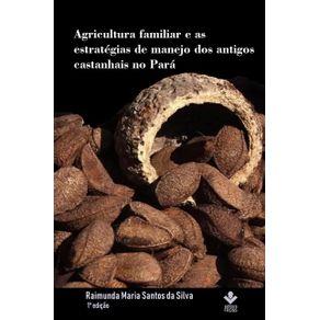 Agricultura-familiar-e-as-estrategias-de-manejo-dos-antigos-castanhais-no-Para