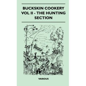 Buckskin-Cookery---Vol-II---The-Hunting-Section