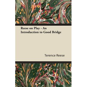 Reese-on-Play---An-Introduction-to-Good-Bridge